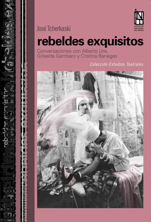 Rebeldes exquisitos de José Tcherkaski
